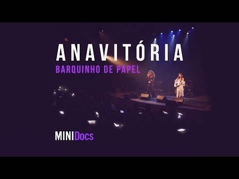 Anavitória - Barquinho de Papel MINIDocs® • Ao Vivo em São Paulo