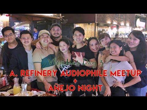 Vlogmas 2017 #3: ARefinery x Davao Audiophile Club Meetup + Añejo Night with Davao Bloggers | Nov 16