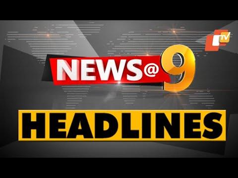 9 PM Headlines 9 August  2020 | Odisha TV