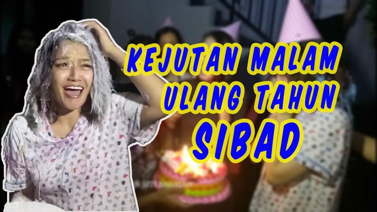 Kejutan malam ulang tahun Siti Badriah (SiBad)