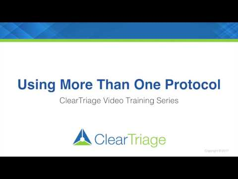ClearTriage Training - Using More Than One Protocol