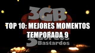 Top 10: Mejores Momentos - Temporada 9 | 3GB