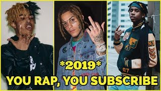 YOU RAP, YOU SUBSCRIBE 2019!🔥 (YNW Melly, Polo G, Lil Skies, NLE Choppa & More )