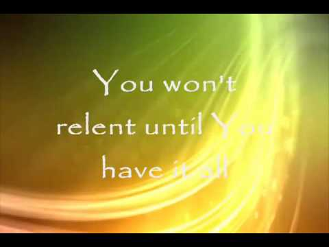 you won\'t relent until you have it all.flv - YouTube
