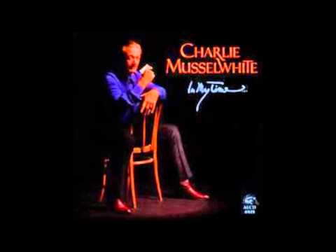 Charlie Musselwhite , In My Time ( Full Album )