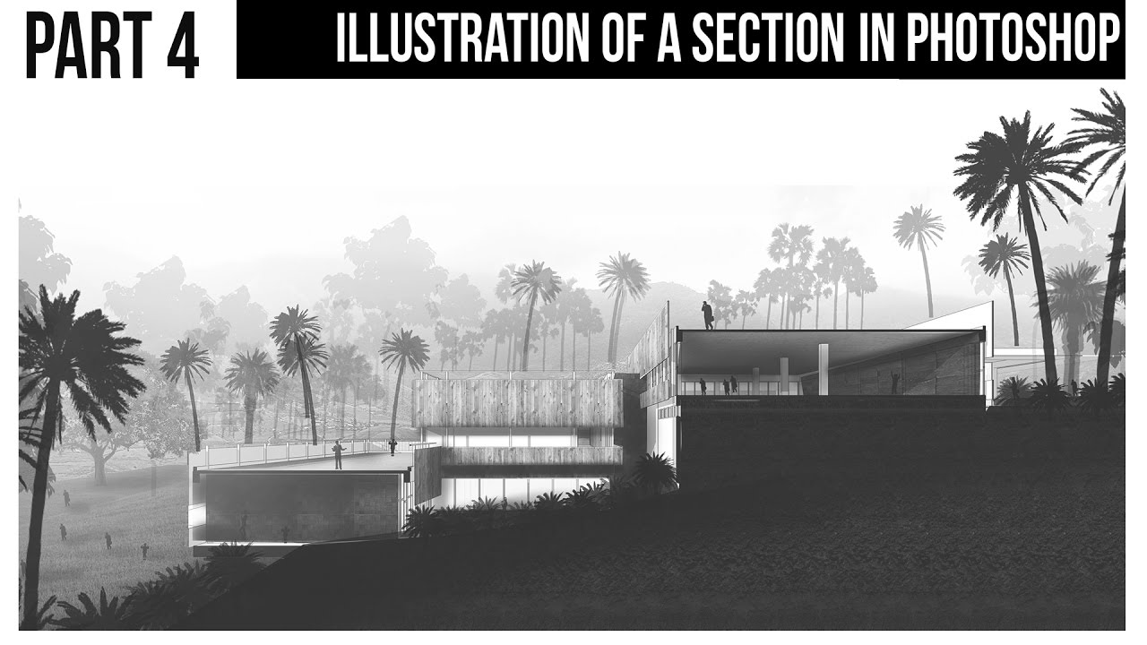 Inserting People And Trees Illustrate An Architecture Section In Photoshop Part 4