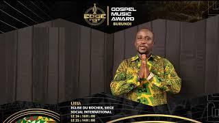 Emmy Emery - EDGE FEST GOSPEL MUSIC AWARD (Invitation) Burundi
