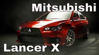 Lancer X и генетические особенности Mitsubishi