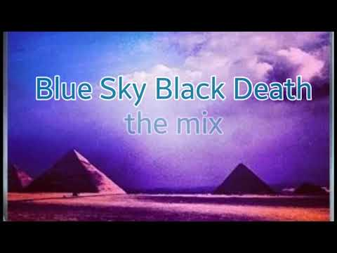 Blue Sky Black Death Mix Dj Petrez