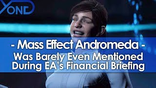 ME: Andromeda Was Barely Even Mentioned at EA