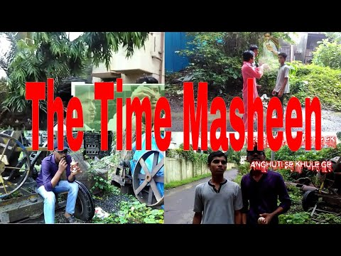 THE TIME MASHEEN || ADVENTURE OF REALITY TEAM ||