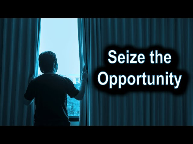 Seize the Opportunity - Ecclesiastes 11 – October 22nd, 2020