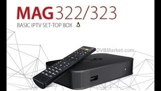 How to add IPTV channels on MAG322 / MAG323