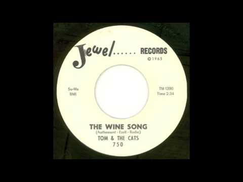 TOM AND THE CATS - The Wine Song (Jewel, 1966)
