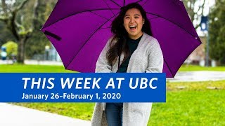 This Week at UBC - January 26–February 1, 2020