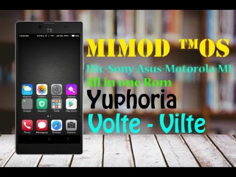 MiMod™ OS   64bit  Volte   for yuphoria - All in one Rom