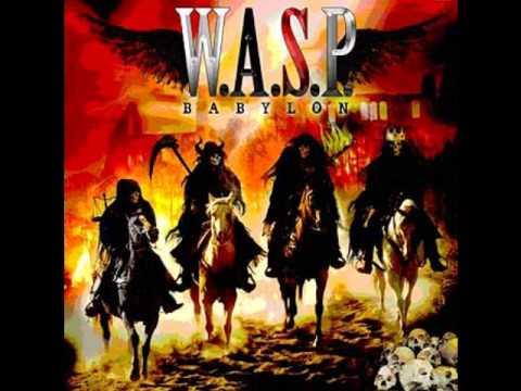 W.A.S.P. - Babylon's Burning