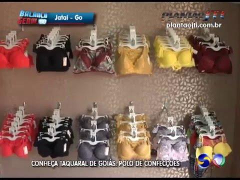 Conheça Taquaral de Goiás  Polo de Confecções - YouTube 7af04ec798e