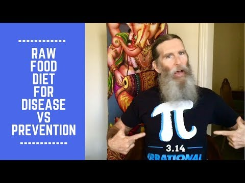 Raw Food Diet for Disease vs Prevention