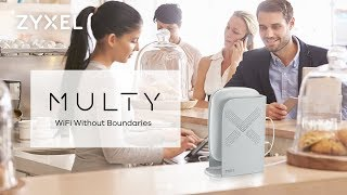 Zyxel Multy Plus | The Best Tri-Band WiFi System for Your Business
