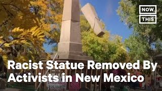 Activists Arrested For Pulling Down Statue in Santa Fe | NowThis