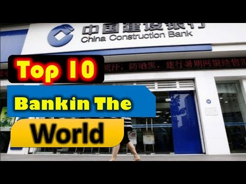 Top 10 Best Banks in The World | Largest Banks in The World
