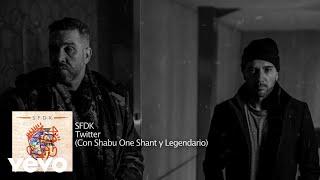 SFDK - Twitter ft. Legendario, Shabu