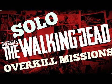 Overkills the walking dead LIVE SOLO OVERKILL Difficulty missions thumbnail