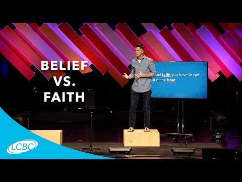Belief vs. Faith // Leap (05/06/18)