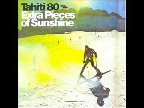 Tahiti 80 - Better days will come