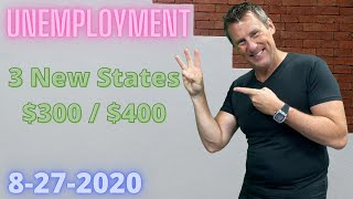 Unemployment Update 8-27-20: 3 New States Paying $300/wk Today! LWA 34 States Approved Is Yours?