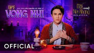 Vong Nhi - Một Nén Nhang - Huỳnh Lập Tập 5 Full HD