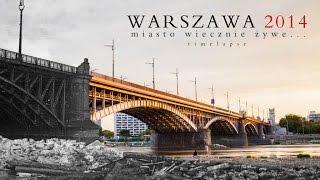 WARSZAWA 2014 TIMELAPSE