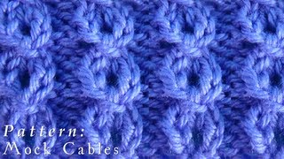 How To  |  Mock Cables  |  Pattern