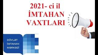 2021 Ci Il Imtahan Vaxtlari Youtube