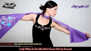 Lady Waks In Da Mix #414 [25-01-2017] Guest Mix by Swoosh