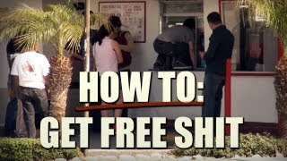 How To Get Free Shit