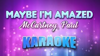 McCartney, Paul - Maybe I'm Amazed (Karaoke & Lyrics)