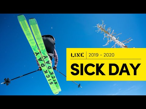 LINE 2019/2020 Sick Day Collection Skis – Make Every Day A Sick Day