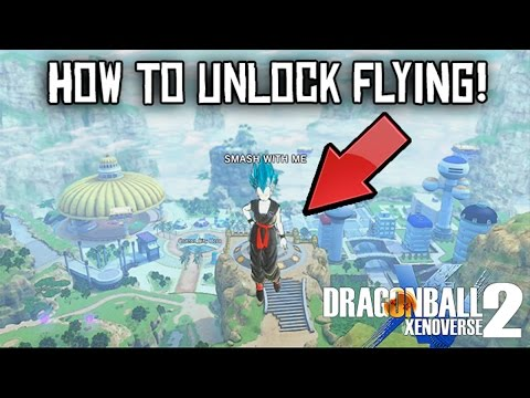 Dragon Ball Xenoverse 2 - How to unlock flying (Xenoverse 2 How to unlock flyince license)