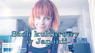 Czy przeżywam szok kulturowy w Japonii?