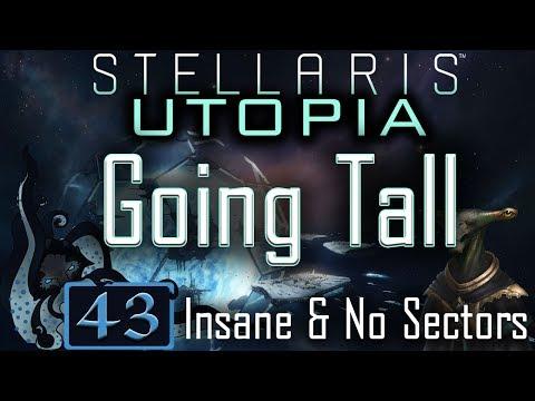 Gene Modding & Fleet Push - Let's Play Stellaris: Utopia #43 - Going Tall - Insane & No Sectors