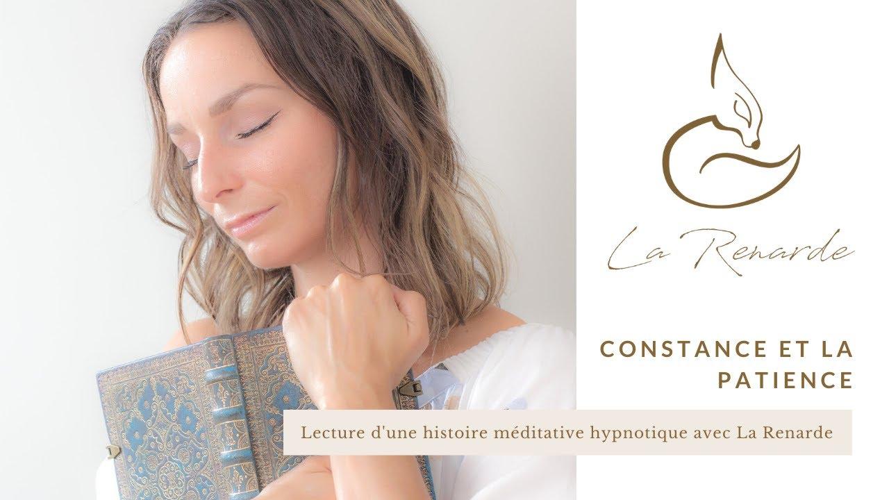 Constance et la patience: lecture d'une histoire méditative hypnotique