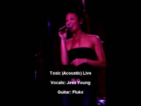 Toxic - Jess Young & Fluke (Acoustic version)