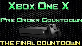 Looks Like Microsoft Has Started A Countdown To When Xbox One X Pre-Orders Go Live!