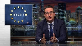 Brexit II: Last Week Tonight with John Oliver (HBO)