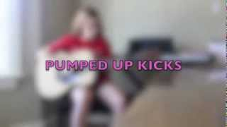 Pumped Up Kicks (Originally by Foster the People) by: Mary Berryman