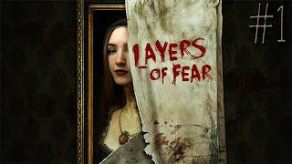 УЖАСЫ ХУДОЖНИКА ❥ Layers of Fear #1