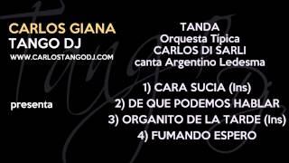 Carlos Tango DJ  - Tanda Carlos DI SARLI - Argentino LEDESMA - 01