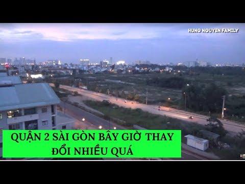 QUẬN 2 SÀI GÒN bây giờ THAY ĐỔI nhiều quá  #VietnamTravel - #Tourism